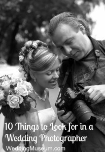 10 Things to Look for in a Wedding Photographer