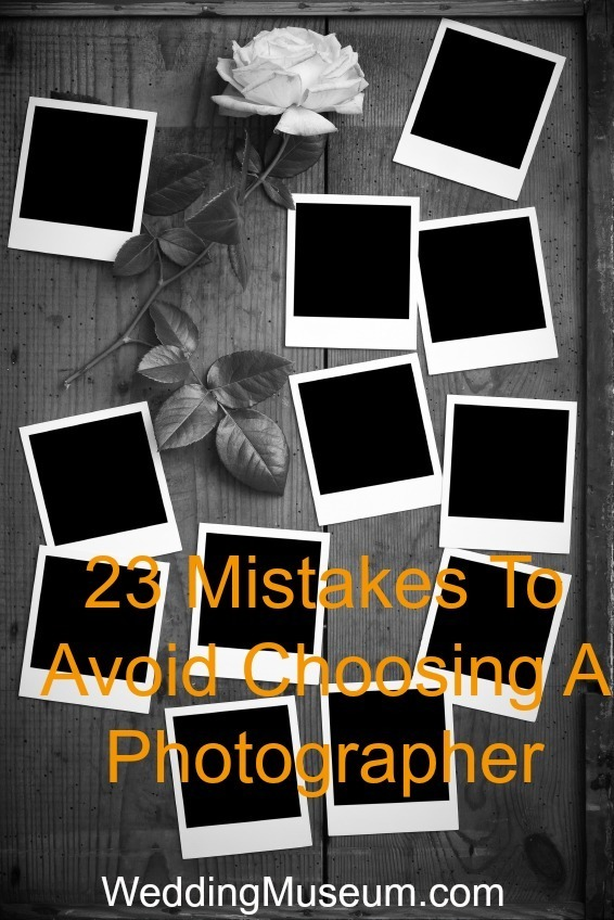 23 Mistakes To Avoid Choosing a Photographer