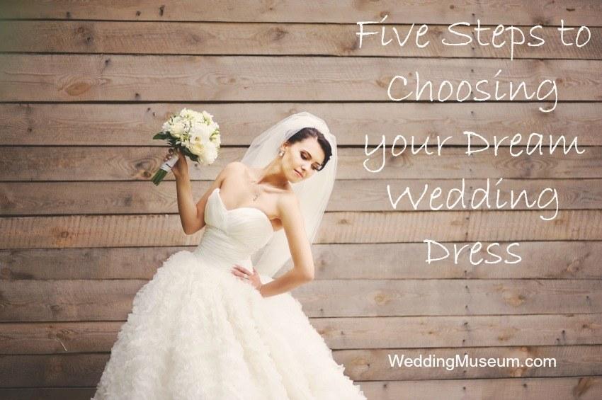 Five Steps to Choosing your Dream Wedding Dress