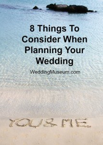 8 Things To Consider When Planning Your Wedding