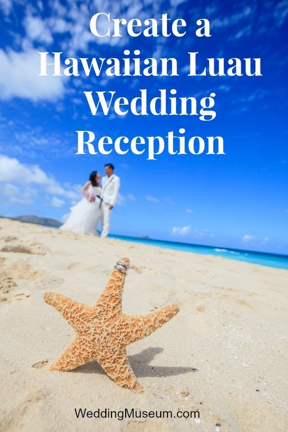 Create a Hawaiian Luau Wedding Reception