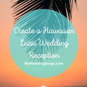 Hawaiian Luau Wedding Reception
