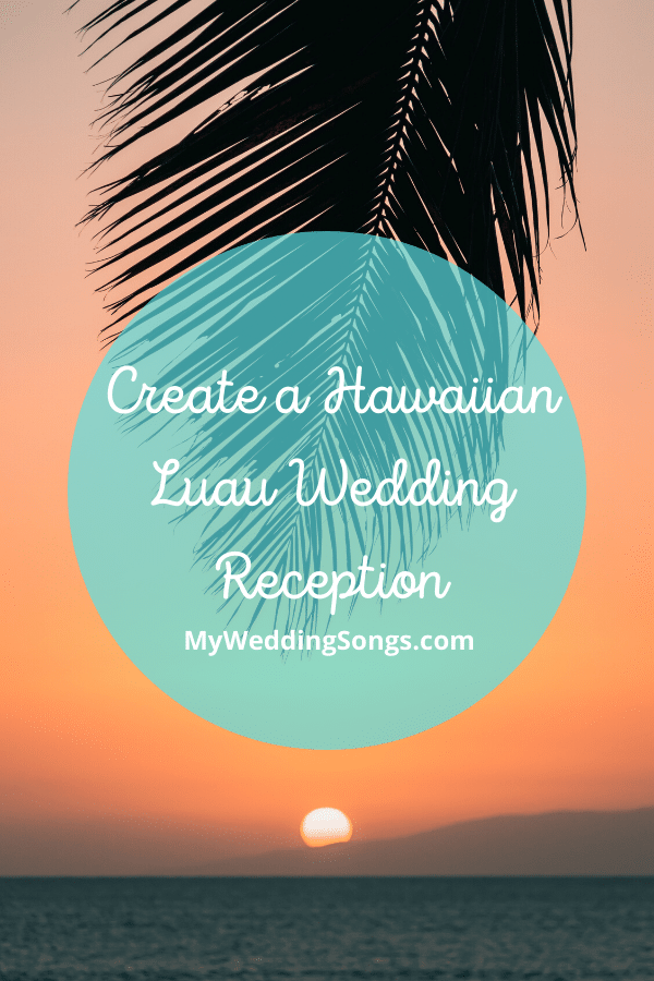 Hawaiian Luau Wedding Reception