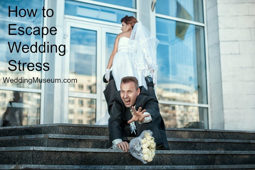 How to Escape Wedding Stress