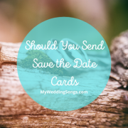 Should You Send Save the Date Cards