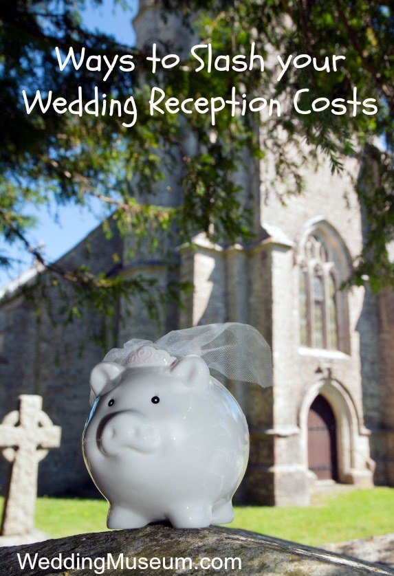 Ways to Slash Your Wedding Reception Costs