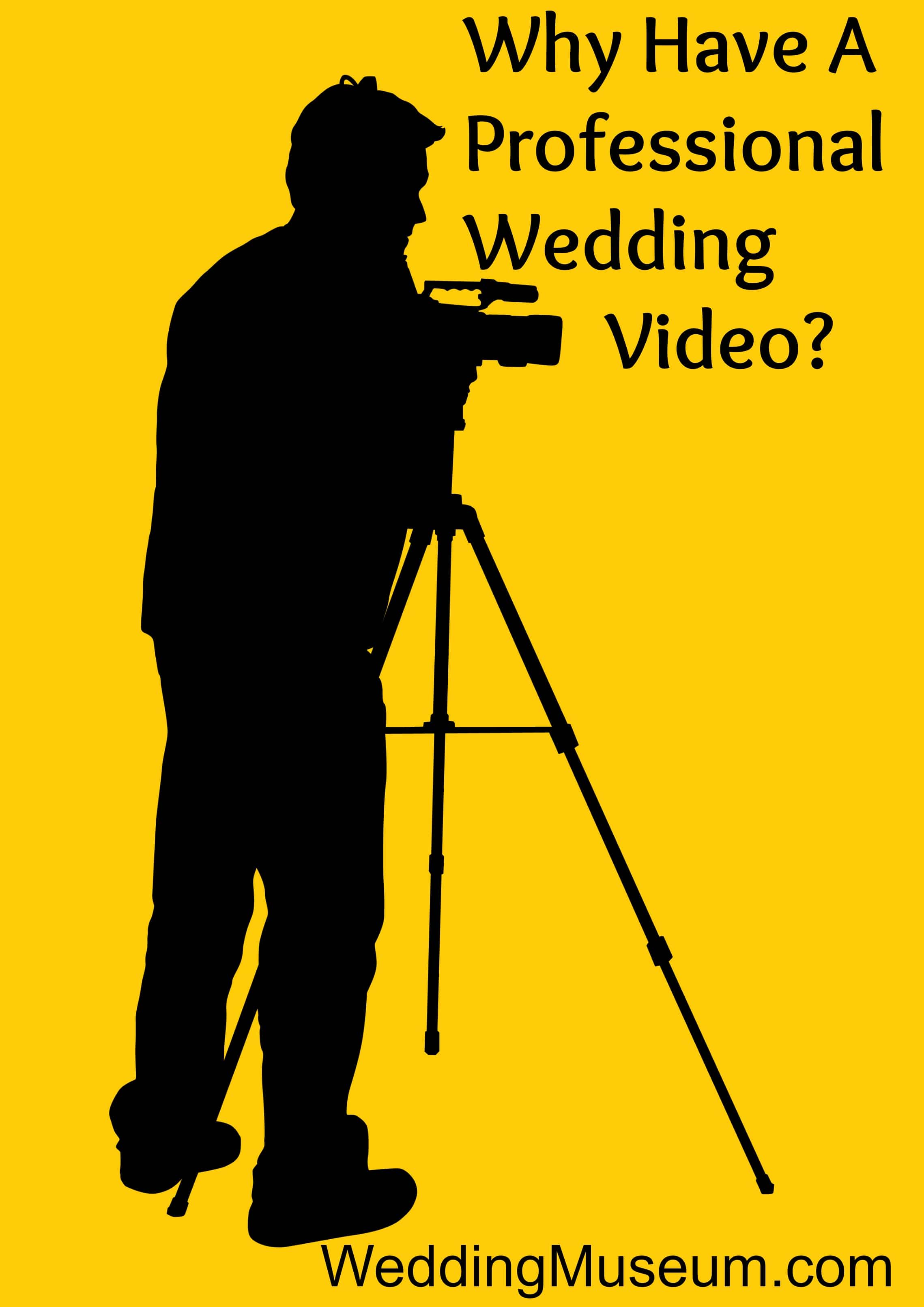 Why-Have-A-Professional-Wedding-Video