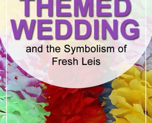 hawaiian themed wedding leis meaning