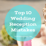 wedding reception mistakes
