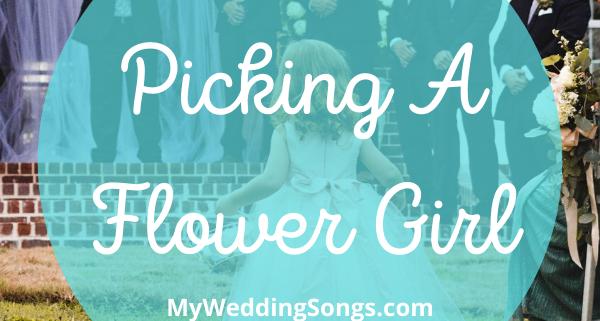 Picking A Flower Girl