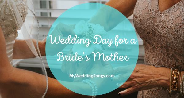 Wedding Day Bride's Mother