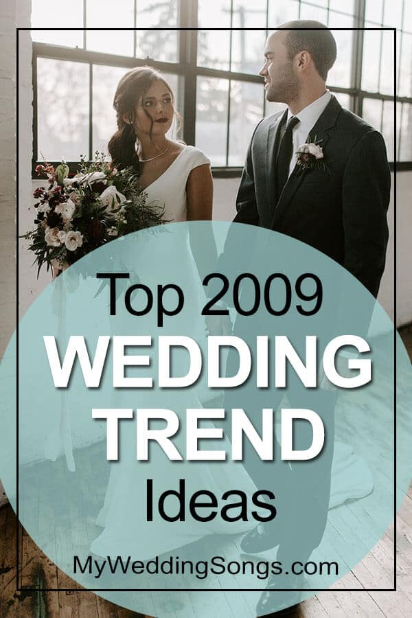 2009 wedding trends ideas