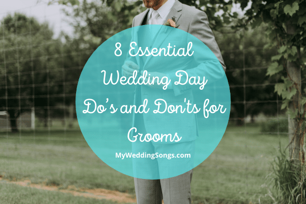 Do's and Don'ts for Grooms