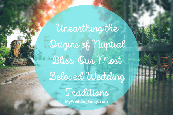 Beloved Wedding Traditions