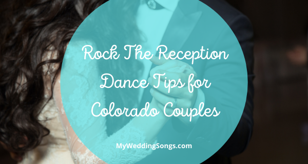Reception Dance Tips Colorado Couples