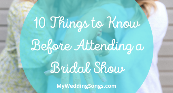 Attending a Bridal Show