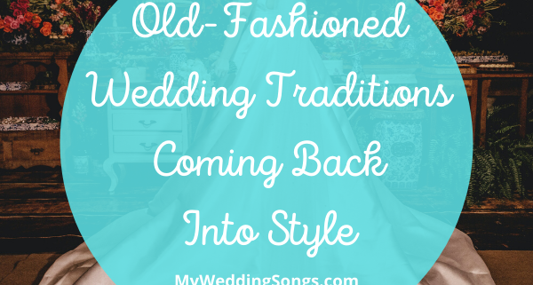 Old-Fashioned Wedding Traditions