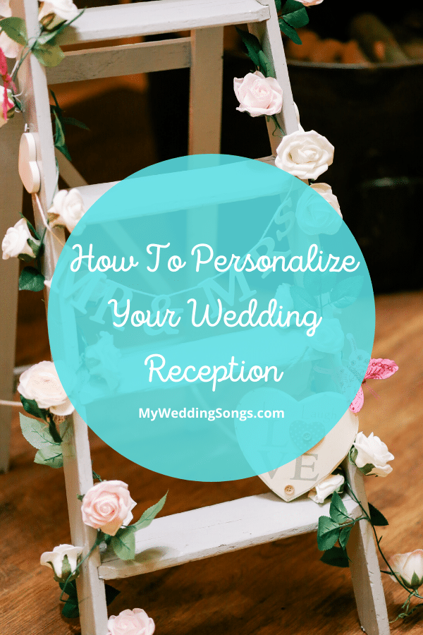 Personalize Wedding Reception