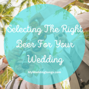 Selecting Beer For Wedding