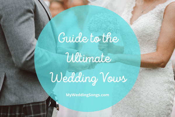 Ultimate Guide Wedding Vows