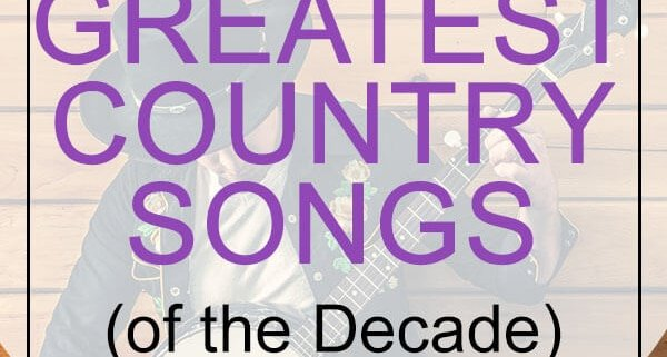 cmt's greatest songs of the decade 2000-2010