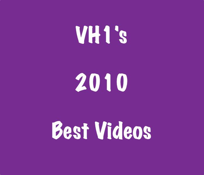 2010 Best Music Videos