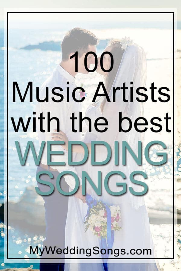 Good Wedding Songs.Vh1 S 100 Greatest Artists With Best Wedding Songs