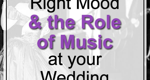 role of music at your wedding