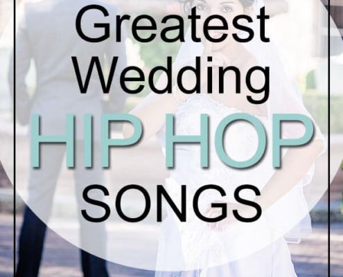 Greatest wedding hip hop songs
