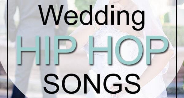 14 Greatest Wedding Hip Hop Songs My Wedding Songs