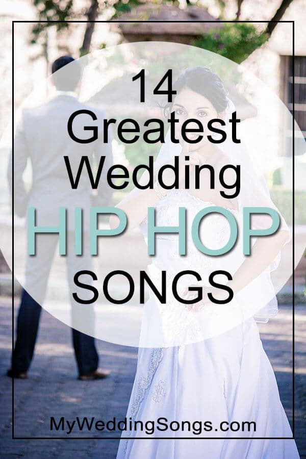 Greatest wedding hip hop songs