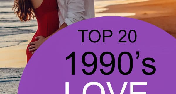 Top 20 1990s Love Songs - 90s Music Song List