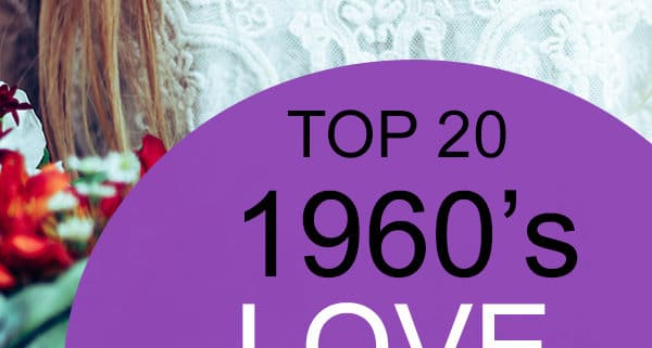 top 20 1960s love songs