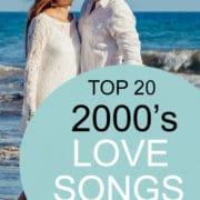 top 20 2000s love songs