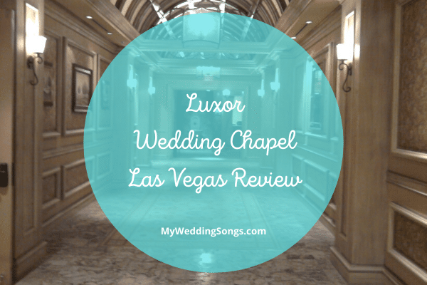 Luxor Wedding Chapel Las Vegas Review