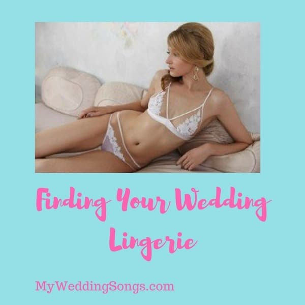 aca9fbdb12c4 Bridal Lingerie 102: Finding your Wedding Lingerie