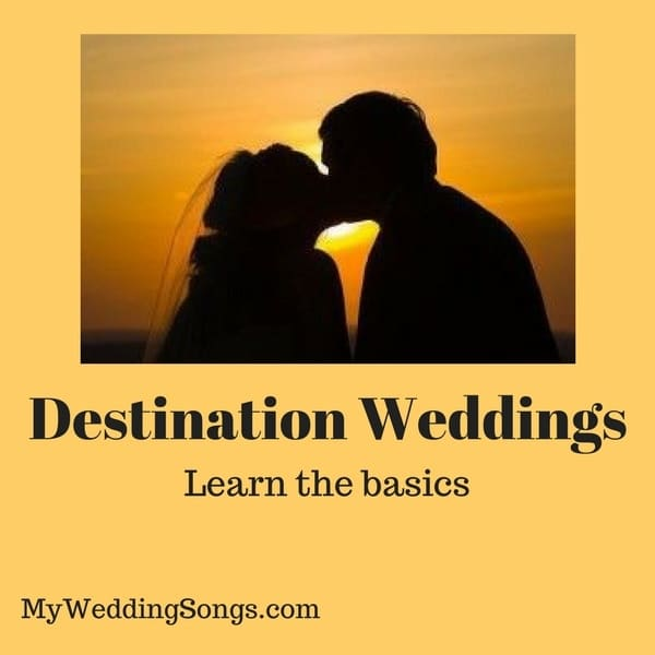 destination weddings basics