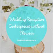 Wedding Centerpieces without Flowers
