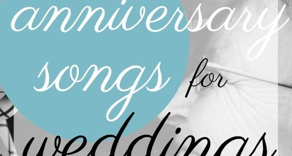 best wedding anniversary songs