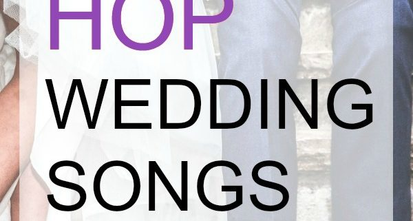 Best Hop Hop Wedding Songs