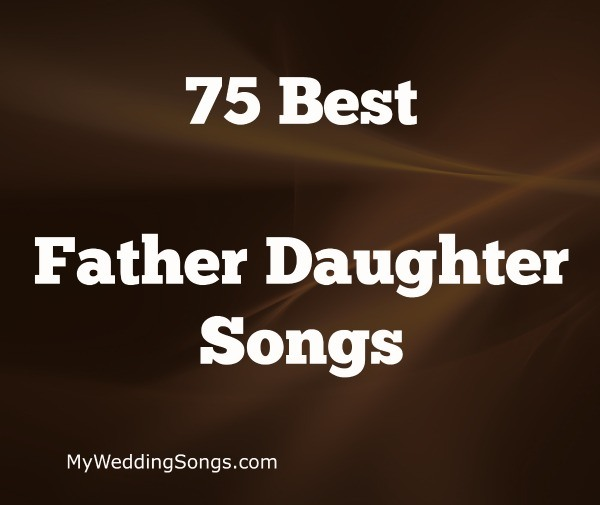 Best Father Daughter Songs