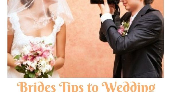 brides tips to wedding photography