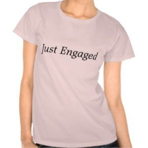 just engaged womens t shirt