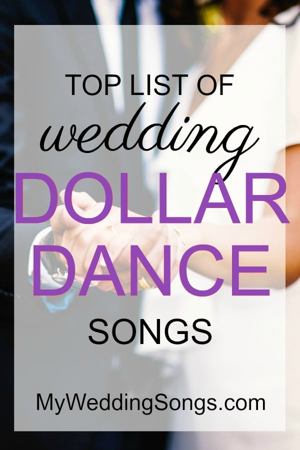 75 Best Money Dance Songs Dollar Dance 2018 My Wedding Songs