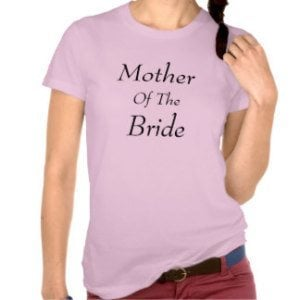 mother of the bride t shirt