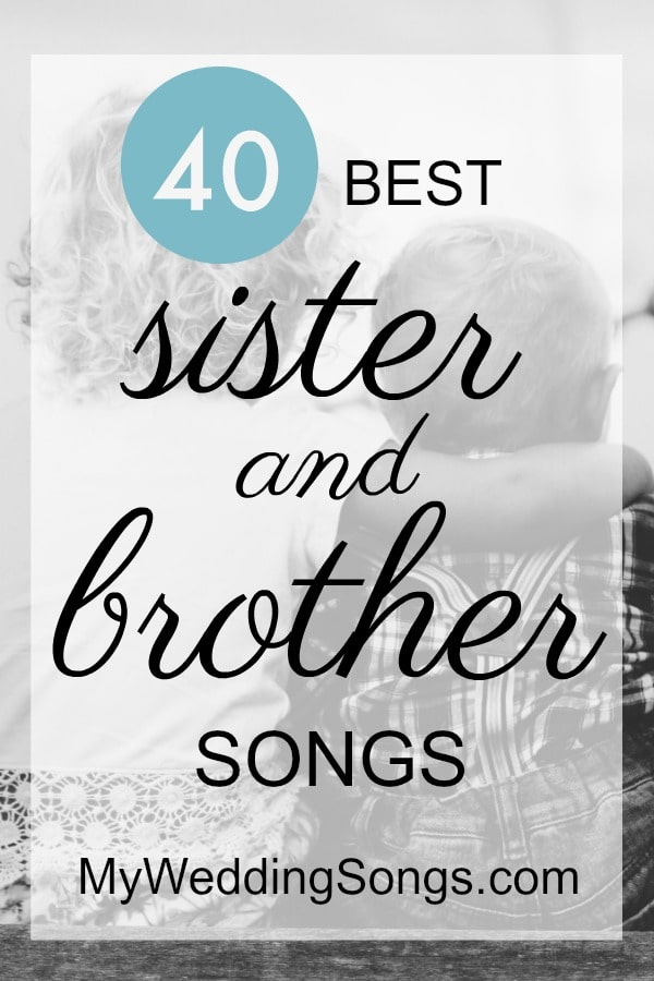 The 50 Best Sister Brother Songs, Bride Brother 2019 | My