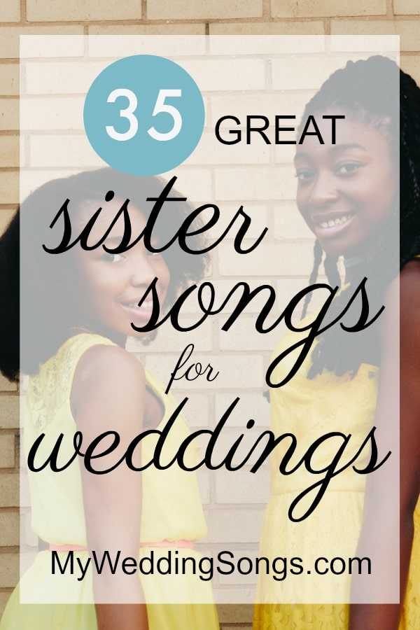 bride sister songs for weddings