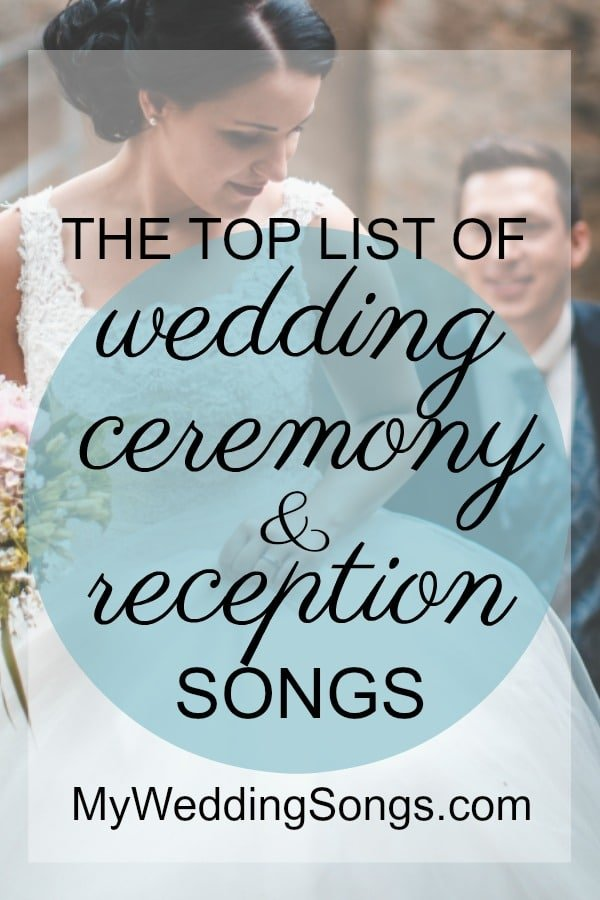 wedding ceremony reception songs lists