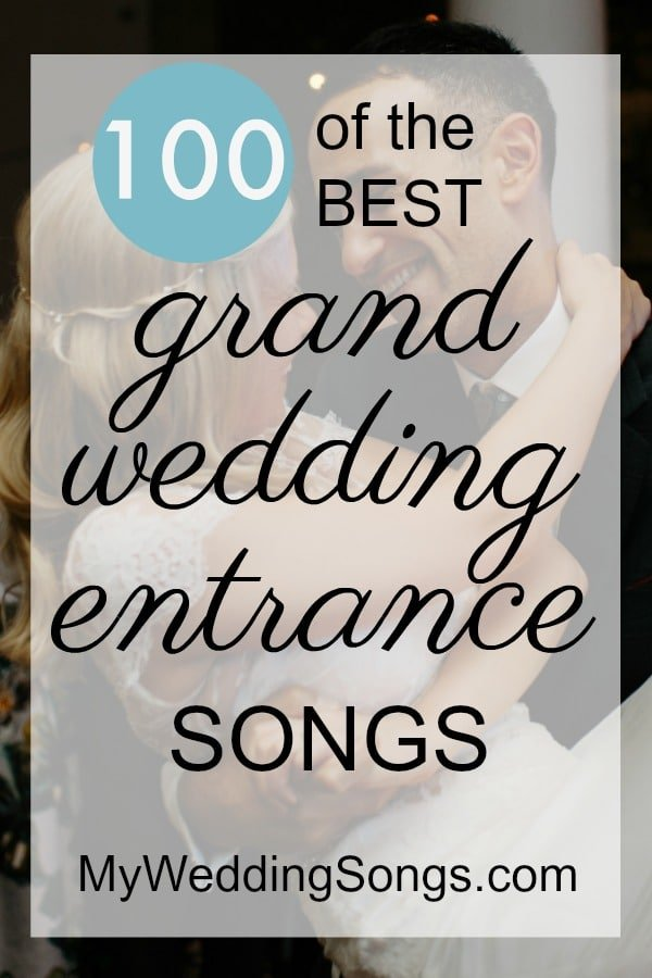best wedding grand entrance songs