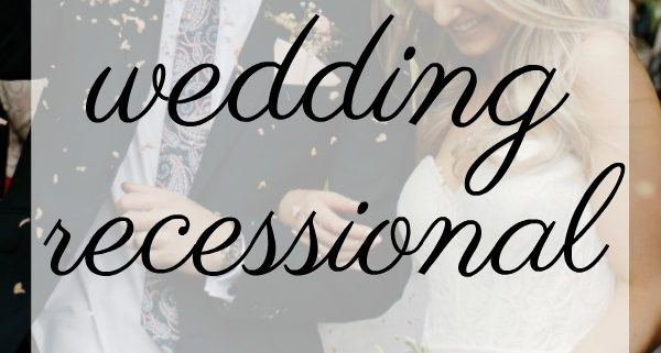 best wedding recessional songs